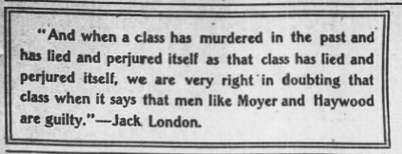 Jack London on Haywood Moyer, AtR, Apr 7, 1906.png