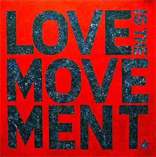 love is the movement.jpg