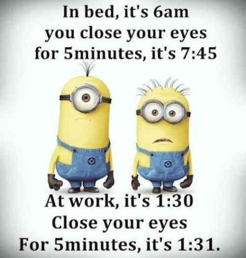179541-Funny-Minion-Quote-About-Time-At-Work-Vs-Home.jpg