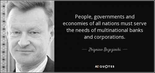 quote-people-governments-and-economies-of-all-nations-must-serve-the-needs-of-multinational-zbigniew-brzezinski-91-50-45_1.jpg
